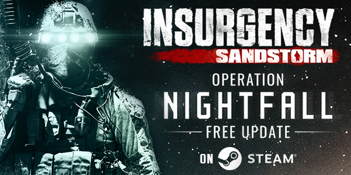 Insurgency: Sandstorm - Operation Nightfall