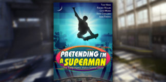 Pretending I'm a Superman - The Tony Hawk Video Game Story