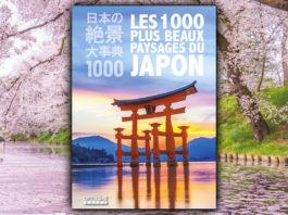 Les 1000 plus beaux paysages du Japon
