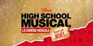 High School Musical : La Comédie Musicale - Spécial Noël