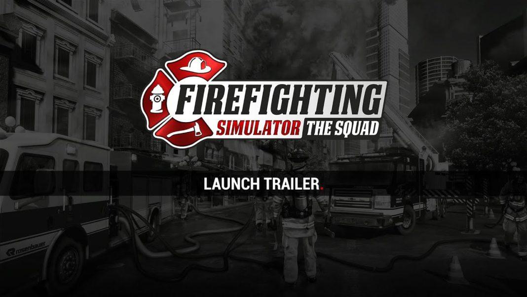 Firefighting Simulator- The Squad