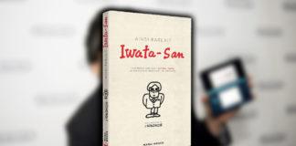 Ainsi parlait Iwata-san