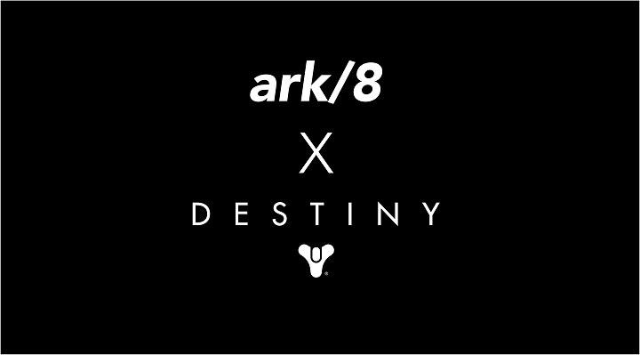 ARK/8 X Destiny