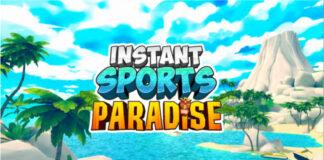 INSTANT Sports Paradise