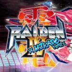 Raiden-IV-x-MIKADO-Remix