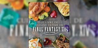 Le livre de cuisine ultime de FINAL FANTASY XIV Online
