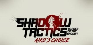 Shadow-Tactics--Blades-of-the-Shogun---Aiko´s-Choice