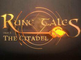 Rune tales - Chapitre 1 : The Citadel